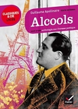 Alcools. Suivi d'une anthologie sur l'ivresse poetique by Guillaume Apollinaire(2013-09-25) - Editions Hatier - 01/01/2013