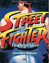 Street Fighter Le Livre Sacre de C Delpierre