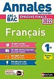 Annales ABC du BAC 2022 - Français 1re - Sujets et corrigés - Enseignement commun première - Epreuve finale Bac 2022