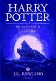 Harry Potter et le prisonnier d'Azkaban - Gallimard Jeunesse - 03/10/2016