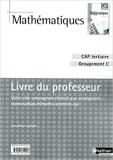 Mathématiques - CAP Tertiaire - Groupement C de Jean-Michel Lagoutte ( 12 juin 2010 ) - Nathan (12 juin 2010) - 12/06/2010