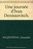 Une journée d'Ivan Denissovitch. - France Loisirs