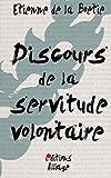 Discours de la servitude volontaire - CreateSpace Independent Publishing Platform - 17/05/2015