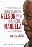 Conversations avec moi-même. Lettres de prison, notes et carnets intimes - La Martinière - 28/10/2010