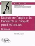 Discours sur l'origine et les fondements de l'inégalité parmi les hommes, Rousseau de Jean-Jacques Rousseau (1 février 1999) Broché