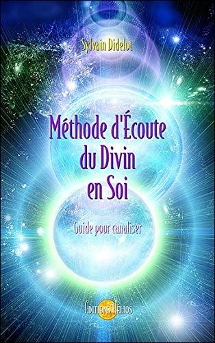 Méthode d'Écoute du Divin en Soi