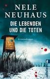 Die Lebenden Und Die Toten by Nele Neuhaus (2015-07-11) - Verlag Ullstein - 11/07/2015