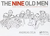 The Nine Old Men - Lessons, Techniques, and Inspiration from Disney's Great Animators d'Andreas Deja
