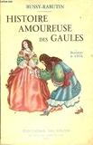 Histoire amoureuse des Gaules - Editions Nilsson