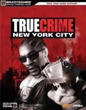 True Crime? - New York City Official Strategy Guide de BradyGames