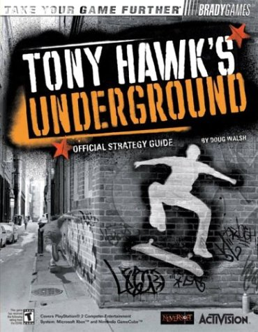 Tony Hawk's Underground? Official Strategy Guide