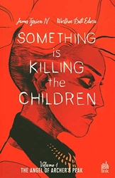 Something is killing the children tome 1 de TYNION IV James