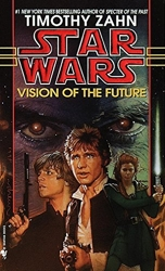 Vision of the Future - Star Wars Legends (The Hand of Thrawn) de Timothy Zahn