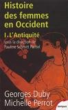 Histoire des femmes en Occident, tome 1 - L'Antiquité