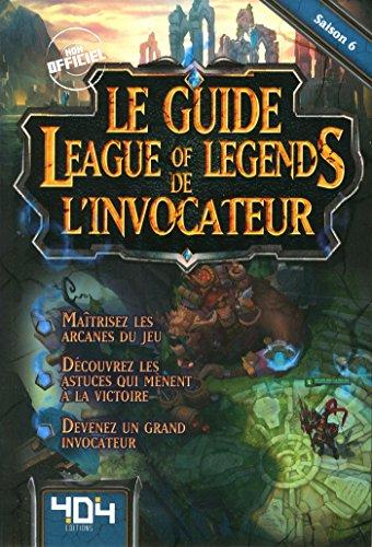 Le Guide League of Legends de l'Invocateur