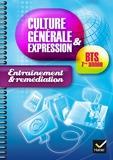 Culture générale et expression BTS 1ère année éd. 2014 - Cahier d'entrainement et remédiation