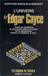L'Univers d'Edgar Cayce - Tome 1 (01) de Dorothée Kœchlin de Bizemont