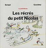 Les récrés du petit Nicolas - le Grand livre du mois - 01/01/2002
