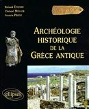 Archéologie historique de la Grèce antique - Ellipses - 01/01/2000