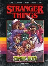 Stranger Things - Zombie Boys - Tome 01 de Greg Pak