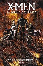 X-Men - Le Complexe du Messie d'Ed Brubaker