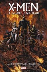 X-Men - Le Complexe du Messie de Clayton Crain