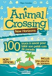 Animal Crossing - 100 Trucs À Savoir Pour Bâtir Son Petit Coin De Paradis de Filipe Canelas