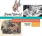 Marc Davis in His Own Words - Imagineering the Disney Theme Parks de Pete Docter