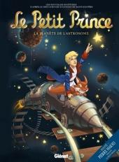 Le Petit Prince - Tome 05 - La Planète de l'Astronome de Guillaume Dorison