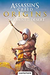 Assassin's Creed Origins - Le serment du désert d'Oliver Bowden
