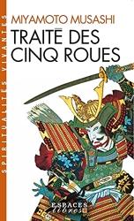Traité des cinq roues - Gorin-no-sho de Musashi Miyamoto