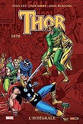 Thor - L'intégrale 1970 (T12) de Stan Lee