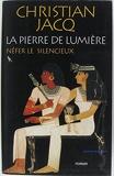 La Pierre De Lumiere.Tome 1.Nefer Le Silencieux - Le Grand Livre Du Mois. - 01/01/2000