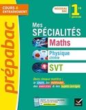 Prépabac Mes spécialités Maths, Physique-chimie, SVT 1re générale - Nouveau programme de Première