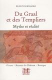 Du Graal et des Templiers - Mythe et réalité