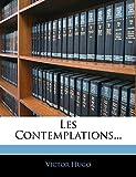 Les Contemplations... - Nabu Press - 04/01/2010