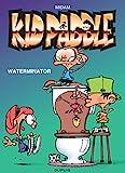Kid Paddle - Tome 7 - Waterminator / Edition spéciale (Opé été 2021)