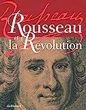 Rousseau et la Révolution