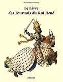 Le Livre des Tournois du Roi René
