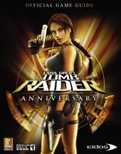 Lara Croft Tomb Raider Anniversary - Prima Official Game Guide de David Hodgson