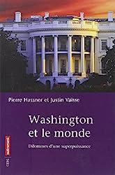 Washington et le monde de Justin Vaisse