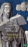 Aristote - Le philosophe et les savoirs by Michel Crubellier Pierre Pellegrin(2002-09-21) - Seuil - 01/01/2002