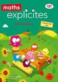Maths Explicites CM1 - Guide pédagogique - Ed. 2020