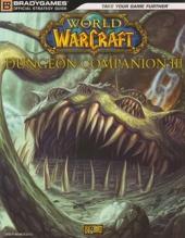 World of Warcraft Dungeon Companion, Volume III de BradyGames