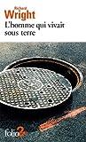 L'homme qui vivait sous terre - Gallimard - 04/03/2021