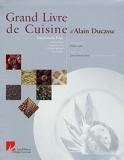 Grand Livre de Cuisine d'Alain Ducasse