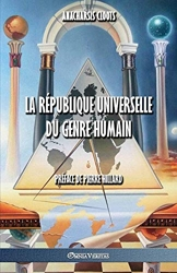 La République Universelle Du Genre Humain d'Anacharsis Cloots