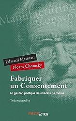 Fabriquer un consentement - La gestion politique des médias de masse d'Edward Herman