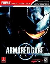 Armored Core - Nexus: Prima Official Game Guide de Michael Littlefield