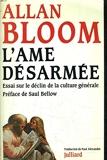 L'âme désarmée - Essai sur le déclin de la culture générale - Julliard - 01/05/1987